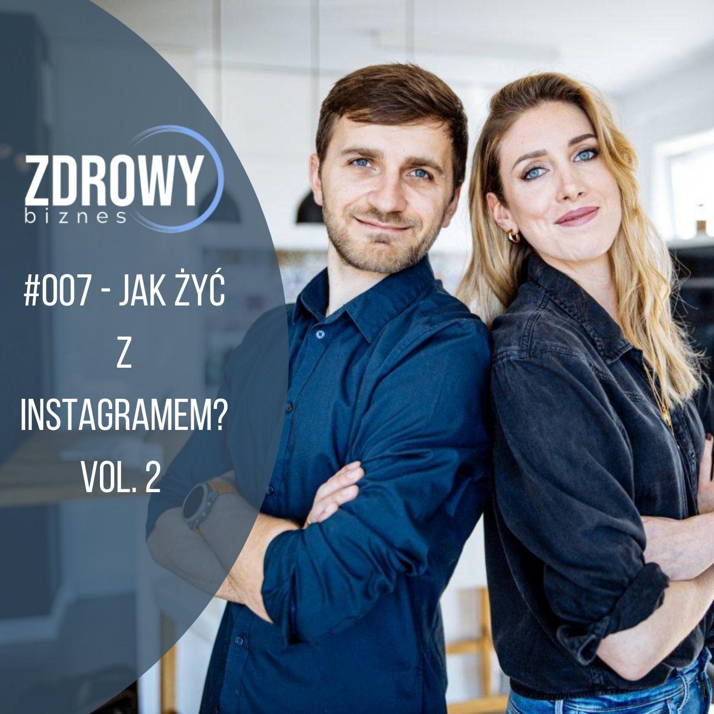 #007 – INSTAGRAMowe jak żyć?! Vol. 2 – czyli o stories i live'ach